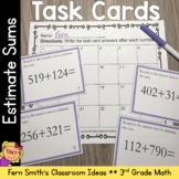 3rd Grade Go Math 1.3 Estimating Sums Task Cards Using Rounding to Estimate Sums