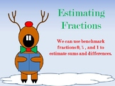 Estimating Sums and Difference with Fractions and Mixed Numbers