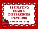 Estimating Sums and Differences (Fractions Only)