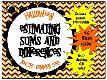 Estimating Sums and Differences - Halloween for the Common Core