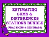 Estimating Sums and Differences Stations Bundle (Decimals/Fractions)