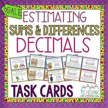 Estimating Sums and Differences of Decimals Task Cards