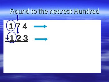 Estimating Sums of 2, 3, and 4 Digit numbers