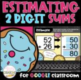 Estimating Sums of 2 Digit Numbers Digital Activity