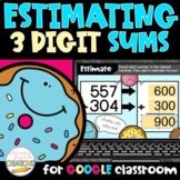 Estimating Sums of 3 Digit Numbers Digital Activity