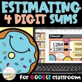 Estimating Sums of 4 Digit Numbers Digital Activity