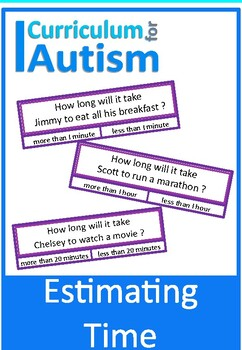 Estimating Time Clip Cards, Autism Life Skills Math, Speci