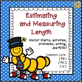 Measurement - Estimating and Measuring Length!  2.MD.1  2.MD.3