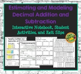 Estimating and Modeling Decimals- Addition and Subtraction Interactive Notebook