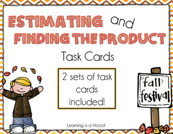 Estimating and Multiplying 2-Digit Numbers Task Cards