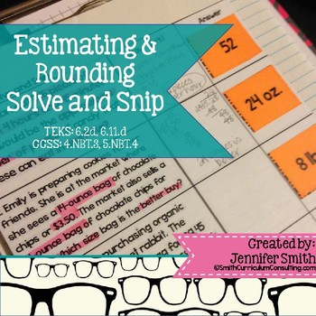 Estimating and Rounding Solve and Snip® Interactive Word Problems