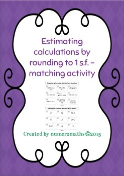 Estimating by rounding to 1 significant figure - matching