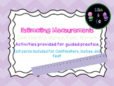 Estimating length and measuring in centimeters, inches, fe