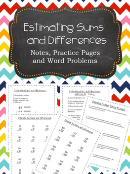 Estimating Sums and Differences and  Word Problems