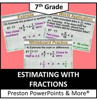 (7th) Estimating with Fractions in a PowerPoint Presentation