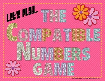 Estimating with Long Division: The Compatible Numbers Game!
