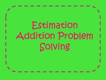 Estimation Addition Task Cards