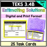 Estimation Addition and Subtraction Problems-TEKS 3.4B