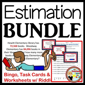 ESTIMATION BUNDLE - Bingo/Task Cards/Worksheets w/ Riddles Grades 4-5