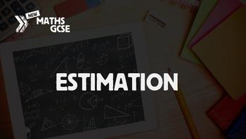 Estimation - Complete Lesson