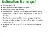 Estimation Earnings Game