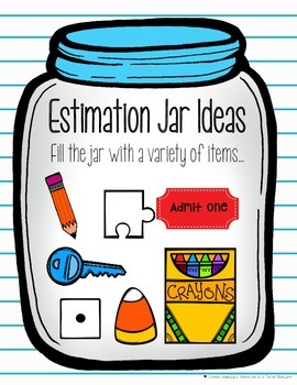 Estimation Jar By Adventures Of A Techie Bookworm Tpt