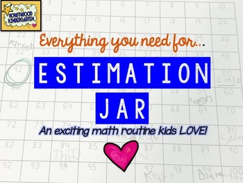 Estimation Jar ... A number sense building math routine ki