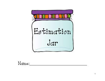 Estimation Jar Journal