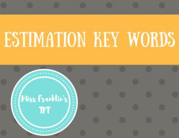 Estimation Key Words
