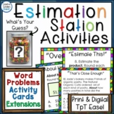 Estimation Station Word Problems... and More