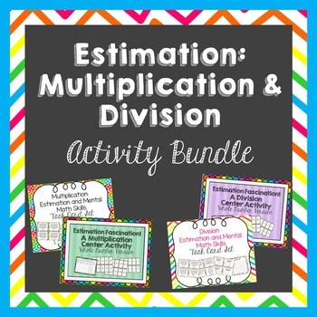 Estimation: Multiplication and Division Activity Bundle