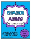 Estimation Product Matching ~ CCSS aligned for rounding and multiplication