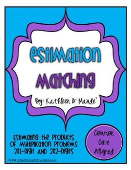 Estimation Product Matching ~ CCSS aligned for rounding an