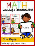 Estimation & Rounding Unit: Assessments, Activities, Math Centers 4.NBT.3