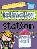 Estimation Station:  Beyond the Estimation Jar!