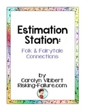 Estimation Stations: Folk & Fairytale Connections