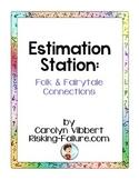 Estimation Stations: Folk & Fairytale Connections