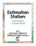 Estimation Stations: Nonfiction Connections