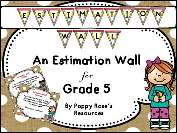 Estimation Wall For Grade 5