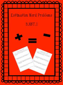 Estimation Word Problems 3.NBT.1