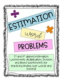 Estimation Word Problems