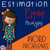 Estimation Word Problems - Rounding Error Analysis {4.NBT.A.3}