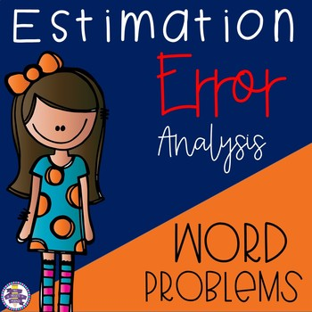 Estimation Word Problems - Rounding Error Analysis {4.NBT.A.3}