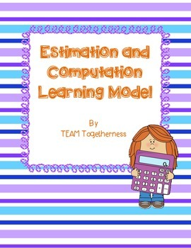 Estimation and Computation Learning Model