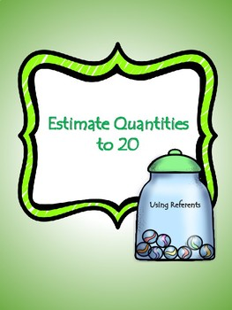 Estimation to 20 Using Referents