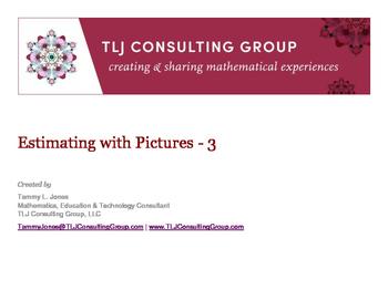 Estimations through Pictures 3