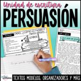 Unidad Escritura Persuasiva Ethos Pathos Logos | Spanish Persuasive Writing Unit