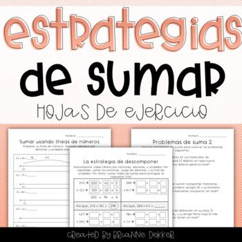 Estrategias de sumar - Addition Strategies Worksheets IN SPANISH!
