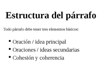 Estructura de párrafo, cohesión y coherencia