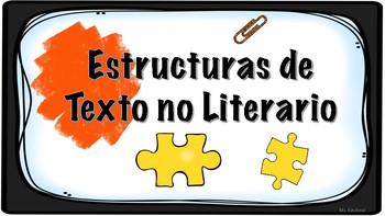 Estructuras de Texto no Literario (Non Fiction Text Structures) Spanish Version